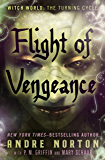Flight of Vengeance (Witch World - The Turning Book 2)
