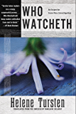 Who Watcheth (An Irene Huss Investigation Book 9)
