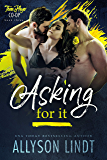 Asking For It (Three Player Co-op Book 3)