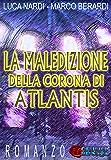 La Maledizione della Corona di Atlantis