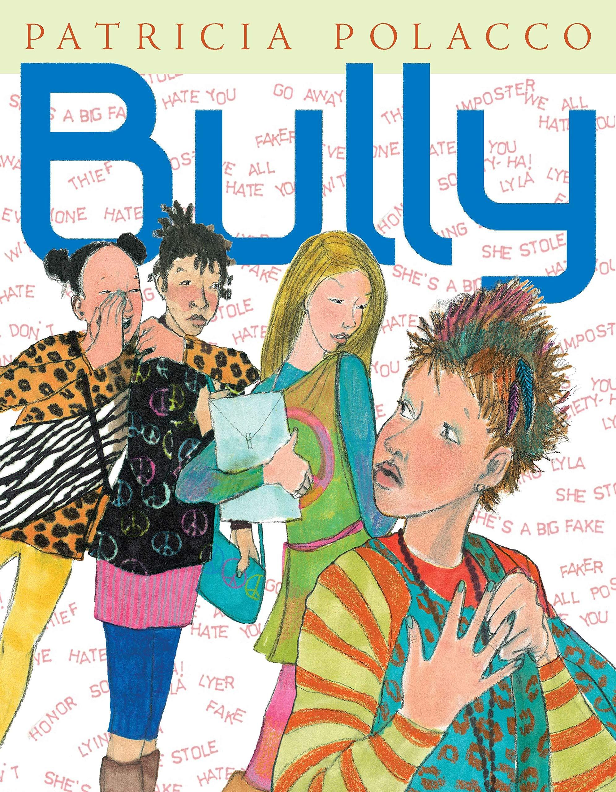 Bully: Patricia Polacco: 9780399257049: : Books