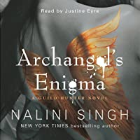 Archangel's Enigma: Guild Hunter Series, Book 8