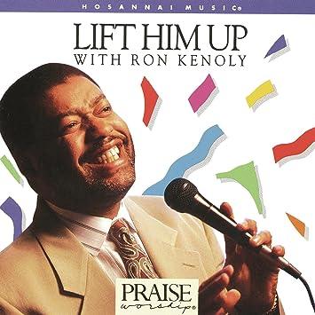 dvd lift him up ron kenoly