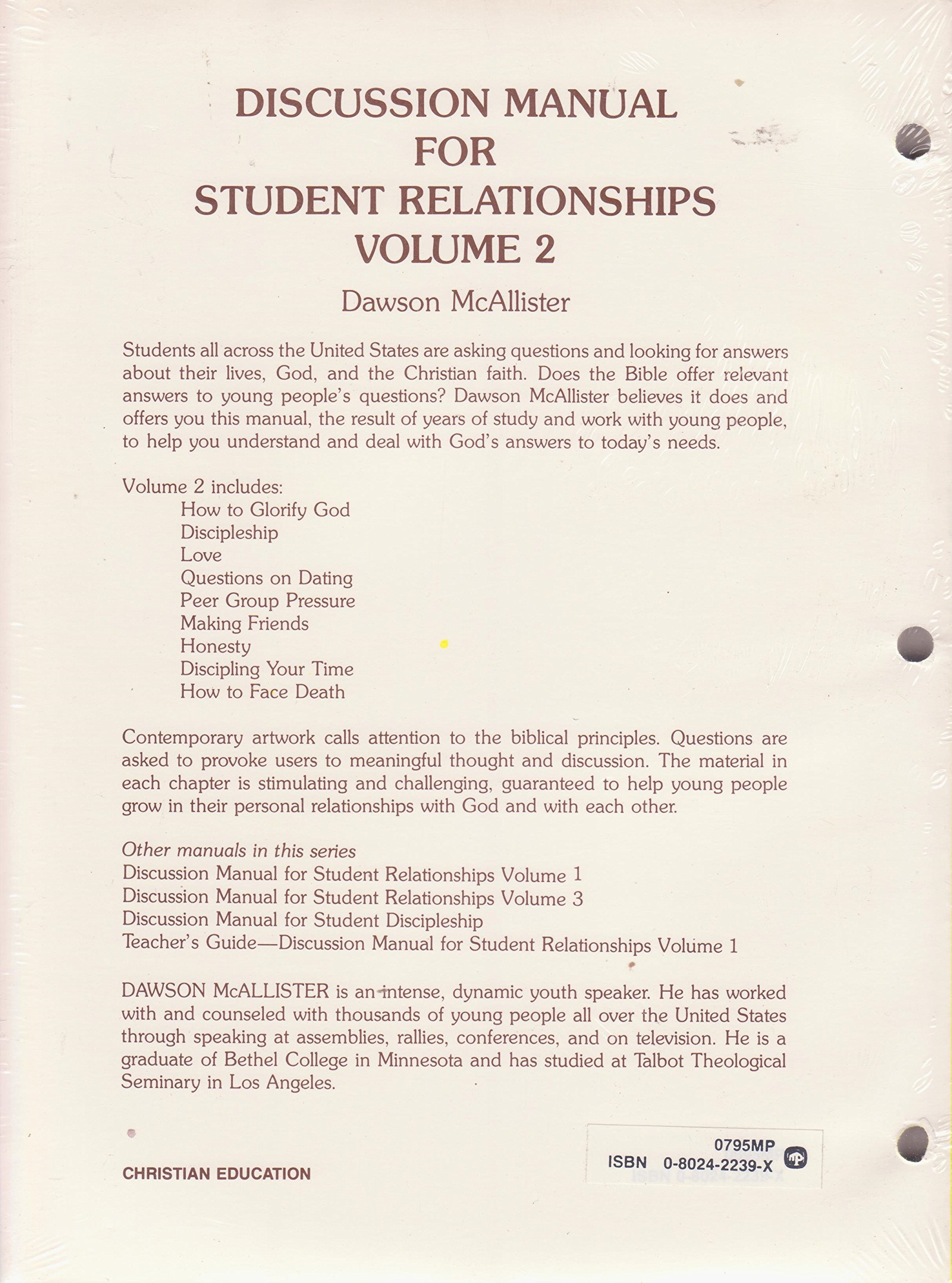 Discussion Manual for Student Relationships (Volume 2): McAllister Dawson,  Lamb Jim: 9780802422392: Amazon.com: Books