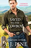 Saved by the Cowboy (Crossroads Ranch)