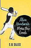 Alice Henderson Makes the Grade (The Alice Henderson Book 2)