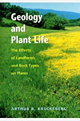 Geology and Plant Life: The Effects of Landforms and Rock Types on Plants Paperback