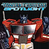 img - for Transformers: Spotlight (Issues) (32 Book Series) book / textbook / text book