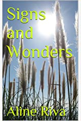 Signs and Wonders Kindle Edition