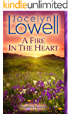 A Fire In The Heart: A Clean Historical Romance (Frontier Passion)