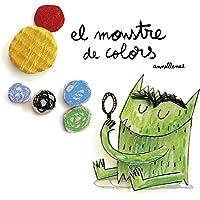 El Monstre De Colors (Emociones, Sentimientos, Autoconocimiento, Autoestima) (Edición catalana)