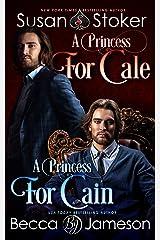 A Princess for Cale/A Princess for Cain