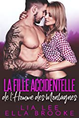 La Fille Accidentelle de l_Homme des Montagnes (French Edition)