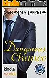 The Omega Team: Dangerous Chance (Kindle Worlds Novella)