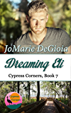 Dreaming Eli: Cypress Corners Series Book 7