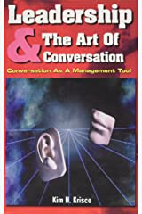 Leadership and the Art of Conversation Paperback