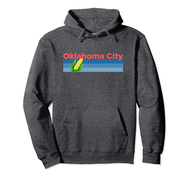 Oklahoma City Retro Corn – Oklahoma Hoodie Sweatshirt-fa