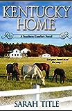Kentucky Home (Southern Comfort Book 1)