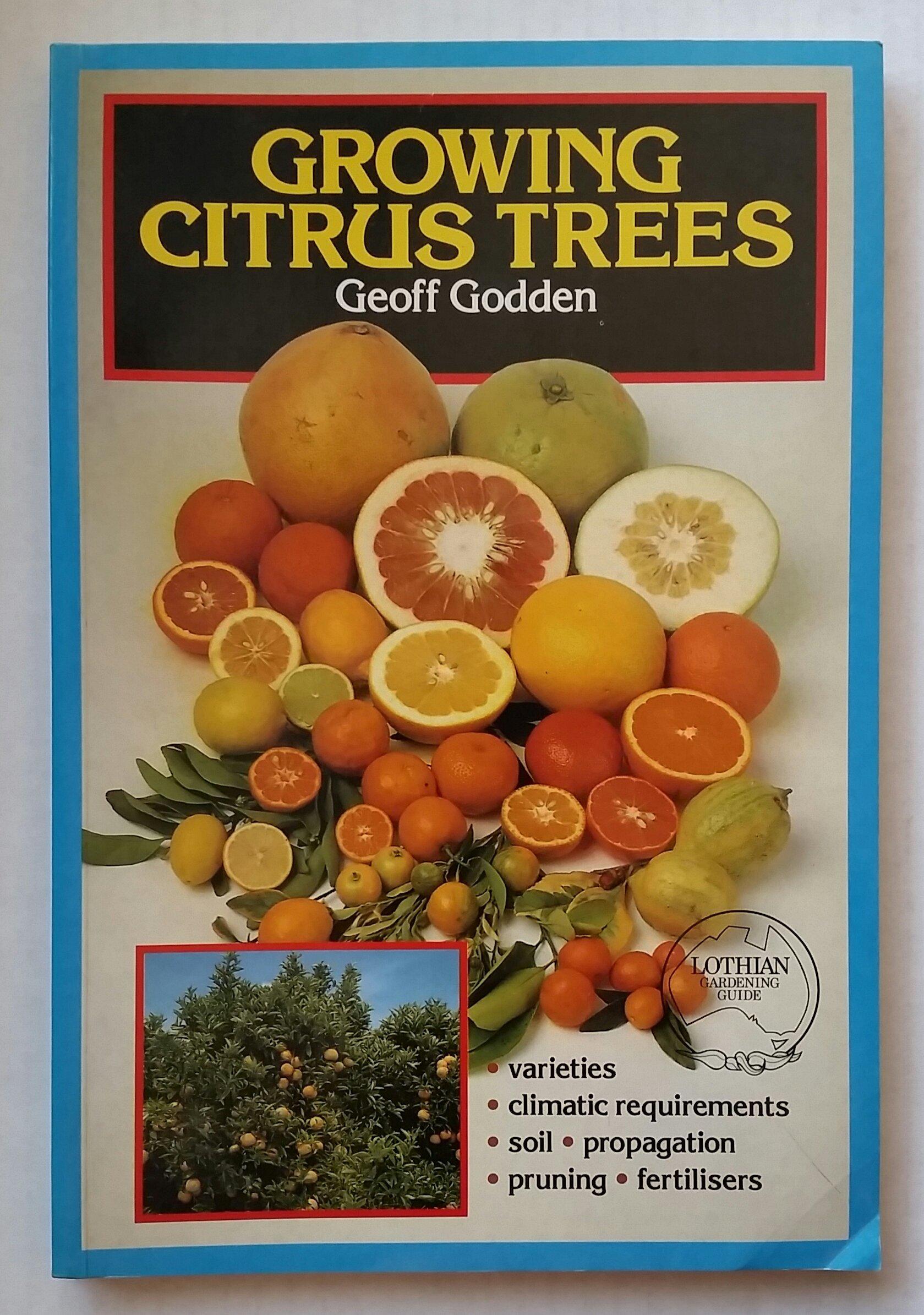 Growing Citrus Trees (Lothian Gardening Guide)