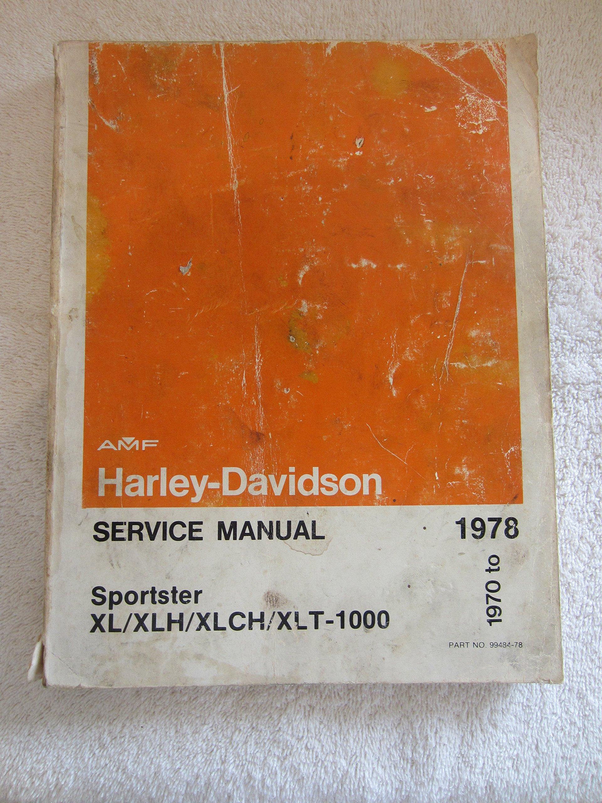 Harley-davidson Service Manual (1970 to 1978) Sportster Xl/xlh/xlch/xlt-1000:  Harley-Davidson: Amazon.com: Books