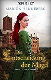 Die Entscheidung der Magd (German Edition)