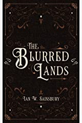 The Blurred Lands Kindle Edition