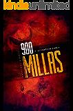 900 MILLAS: Una novela de suspense sobre zombis, thriller de terror