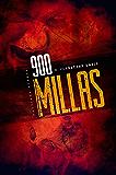 900 MILLAS: Una novela de suspense sobre zombis, thriller de terror (Spanish Edition)