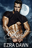 The Ghost (The Graveyard Shift Book 6)