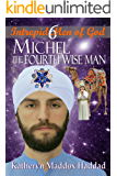 Michel: The Fourth Wise Man (Intrepid Men of God Book 6)