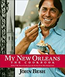 My New Orleans: The Cookbook (John Besh)
