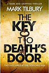The Key to Death's Door: a dark and gripping thriller Kindle Edition