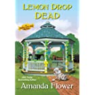 Lemon Drop Dead (An Amish Candy Shop Mystery Book 6)