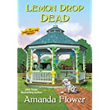 Lemon Drop Dead (An Amish Candy Shop Mystery Book 6)