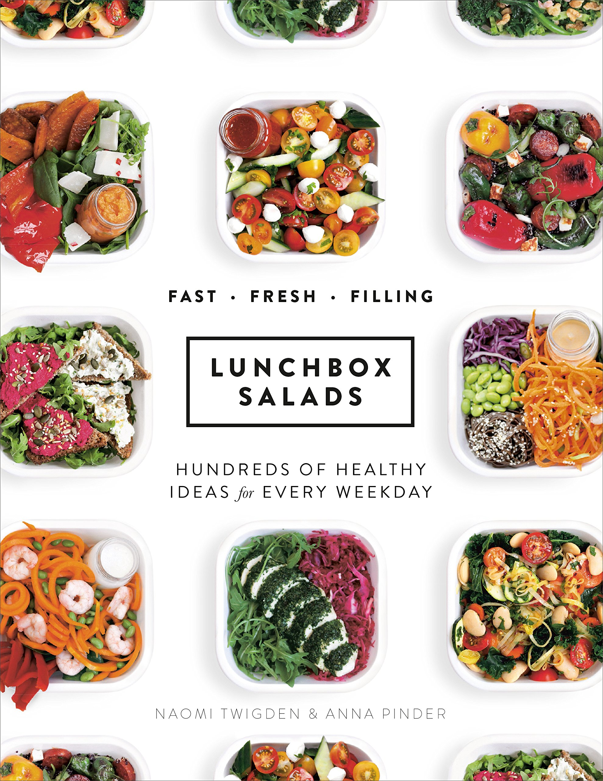 Lunchbox Salads: Recipes to Brighten Up Lunchtime and Fill You Up ...