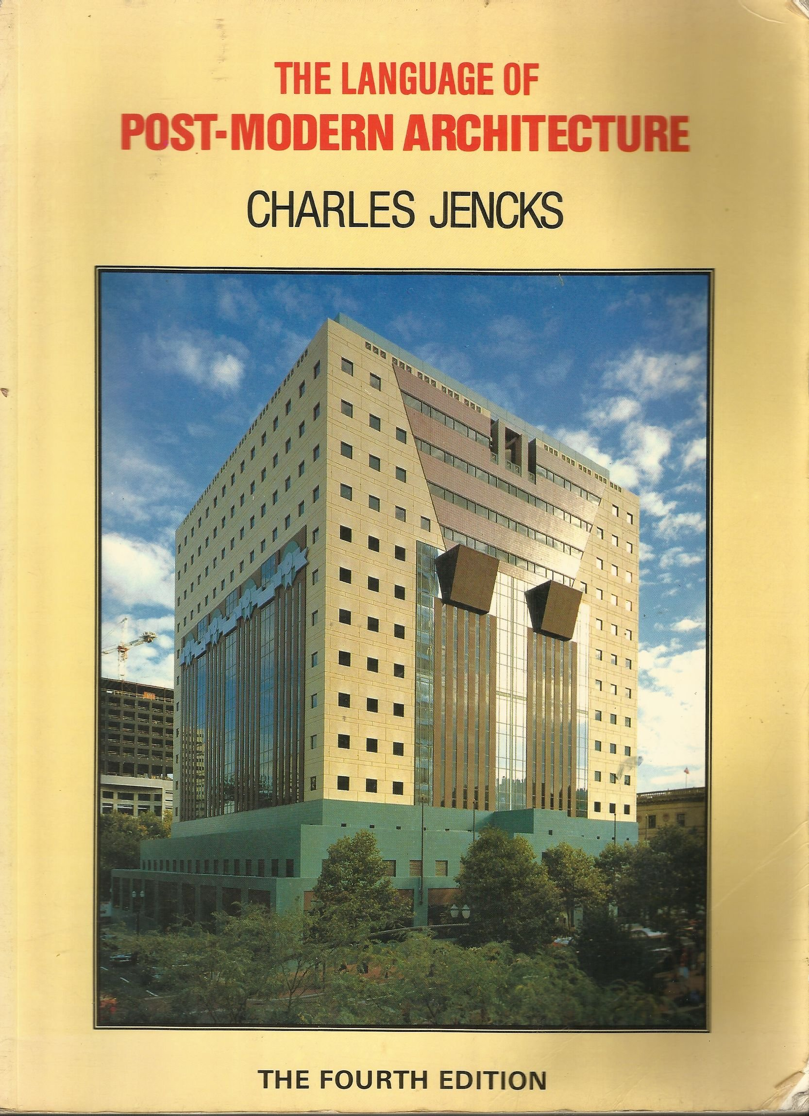 The Language Of Post Modern Architecture 4th Edition Charles Jencks Books