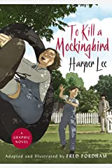 To Kill a Mockingbird: The stunning graphic novel adaptation Kindle Edition
