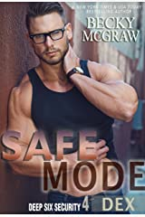 Safe Mode: Deep Six Security Series Book 4 Kindle Edition