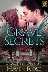 Grave Secrets (A Tangled Web Book 1) Kindle Edition
