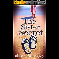 The Sister Secret (The Beckett Sisters Saga Book 1)