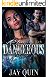 Dangerous: Loving a Gangster
