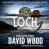Loch: A Dane Maddock Adventure: Dane Maddock Adventures, Book 9