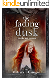 The Fading Dusk (Smoke and Mirrors Book 1)