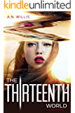 The Thirteenth World (The Corridor Duology, Book 2)