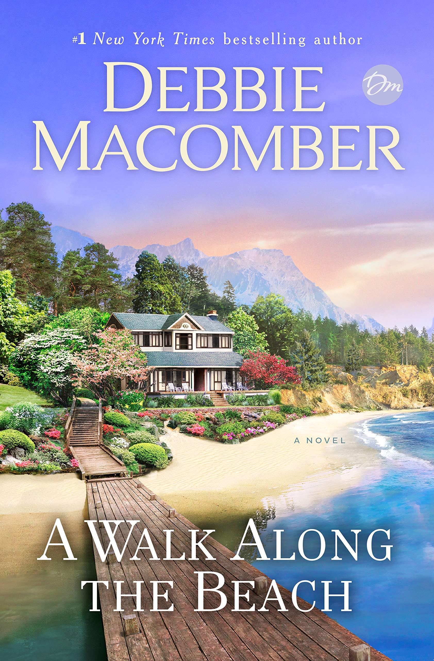 New Christmas Book For 2020 By Debbie Macomber A Walk Along the Beach: A Novel: Macomber, Debbie: 9780399181368