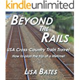 Beyond the Rails: USA Cross-Country Train Travel