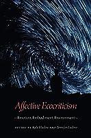Affective Ecocriticism: Emotion Embodiment