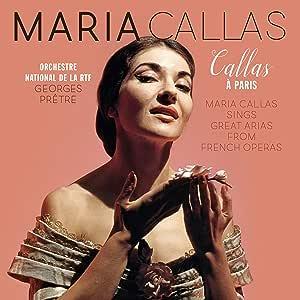 Callas A Paris