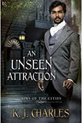 An Unseen Attraction (Sins of the Cities Book 1) Kindle Edition