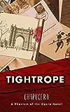Tightrope: A Phantom of the Opera Novel